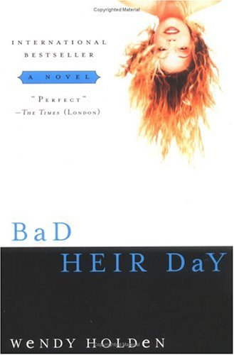 Bad Heir Day - Wendy Holden Image