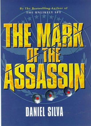 Mark of the Assassin, The - Daniel Silva Image