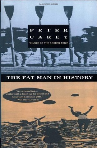 Fat Man in History, The : And Other Stories - Peter Carey Image