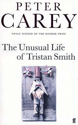 Unusual Life of Tristan Smith, The - Peter Carey Image