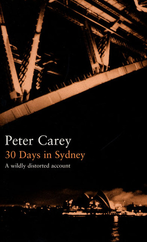 30 Days in Sydney - Peter Carey Image