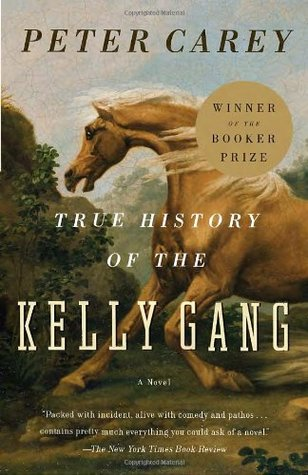True History of the Kelly Gang - Peter Carey Image