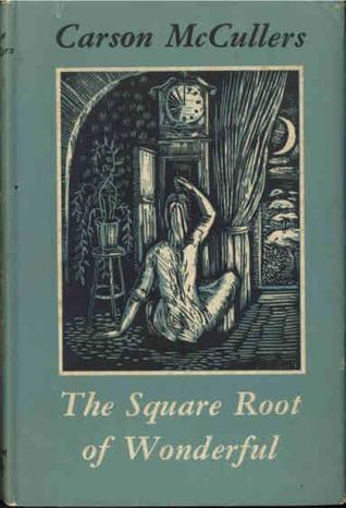 Square Root of Wonderful, The - Carson McCullers Image