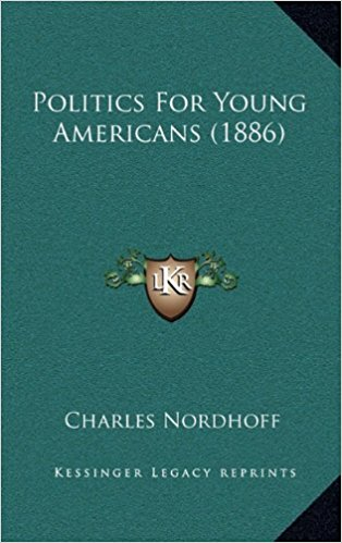 Politics of Young Americans - Charles Nordhoff Image
