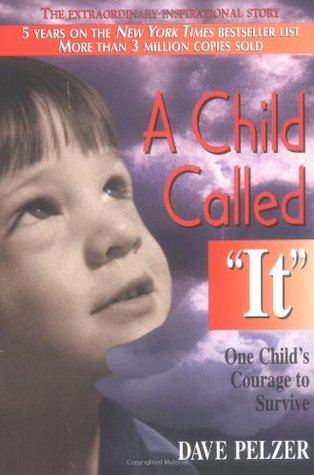 an opinionated summary on a child called it by dave pelzer A child called it is the account of terrible abuse experienced by the author, dave pelzer, when he was a child pelzer begins his story detailing the physical hits he is taking from his mother.