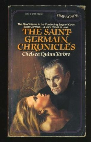 A Gentleman Vampire For All Time Saint The Germain Chronicles Chelsea Quinn Yarbro Consumer Review Mouthshut Com