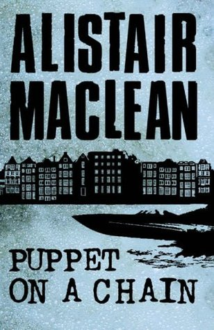 Puppet On A Chain - Alistair MacLean Image