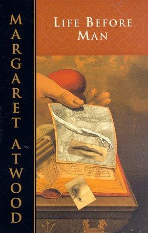 Life Before Man - Margaret Atwood Image