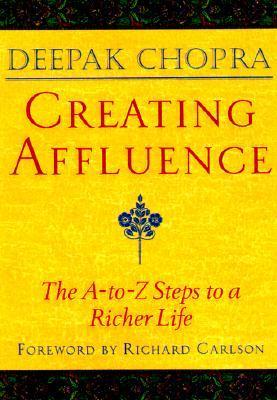 Creating Affluence - Deepak Chopra Image