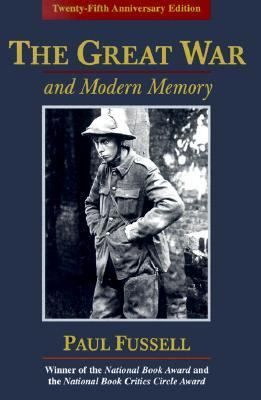 Great War and Modern Memory, The - Paul Fussell Image