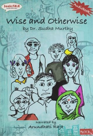 Wise and Otherwise - Sudha Murthy Image