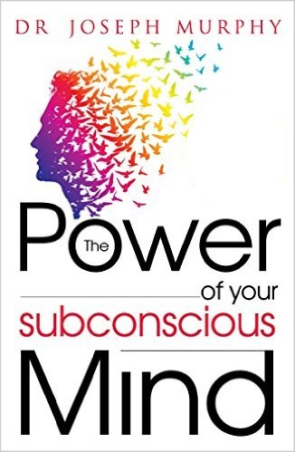 The Power Of Your Subconscious Mind - Dr. Joseph Murphy Image