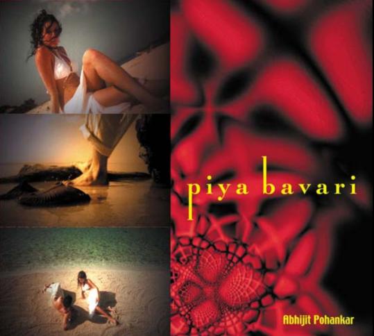 Piya Baveri - Abhijit Pohanker Image