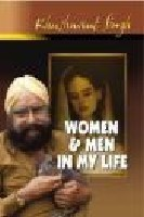 Men and Women In My Life - Khushwant Singh Image