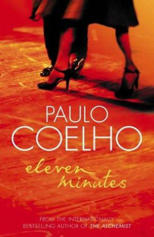 Eleven minutes kindle edition by paulo coelho, margaret jull.