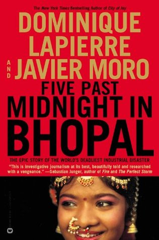 five past midnight in bhopal essay Find great deals for five past midnight in bhopal : the epic story of the world's deadliest industrial disaster by javier moro and dominique lapierre (2002, hardcover.