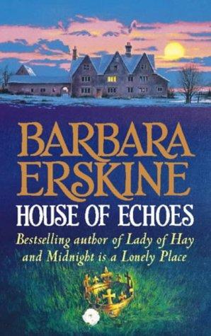 House of Echoes - Barbara Erskine Image