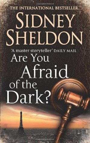Are You Afraid Of The Dark Sidney Sheldon Reviews Summary Story Price Online Fiction Nonfiction