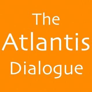 Atlantis Dialogue, The: Plato's Original Story of the Lost City, Continent, Empire - Plato Image