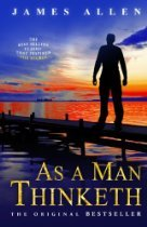 As a Man Thinketh - James Allen Image