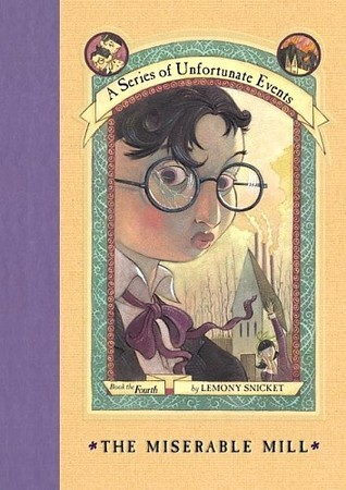 Miserable Mill, The - Lemony Snicket Image