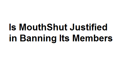 Is MouthShut Justified in Banning Its Members Image
