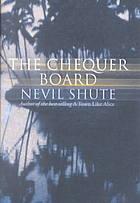 Chequer Board, The - Nevil Shute Image