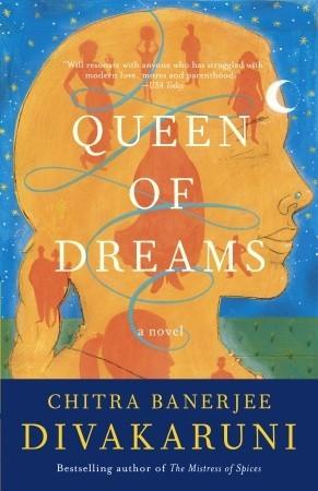 Queen of Dreams - Chitra Banerjee Image