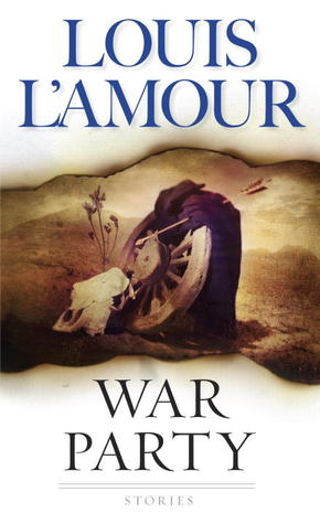 War Party - Louis L'Amour Image