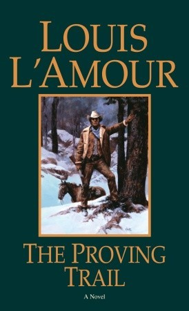 Proving Trail, The - Louis L'Amour Image