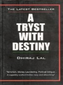 Tryst with Destiny, A - Dhiraj Lal Image