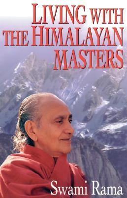 Living with the Himalayan Masters - Swami Rama Image