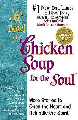 A 6th Bowl of Chicken Soup for the Soul - Jack Canfield Image