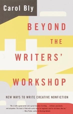 Beyond the Writers' Workshop - Carol Bly Image