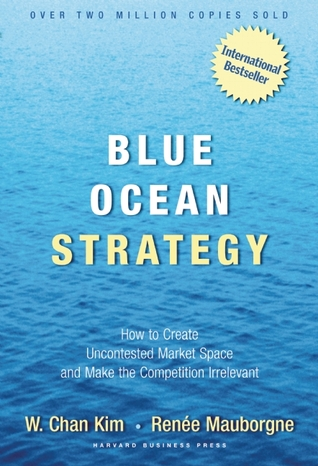 Blue Ocean Strategy - W. CHAN KIM Image