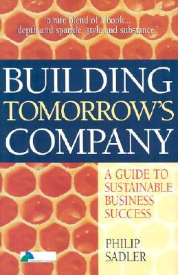 Building Tomorrow's Company - Philip Sadler Image