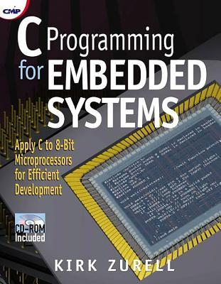 C Programming for Embedded Systems - Kirk Zurell Image