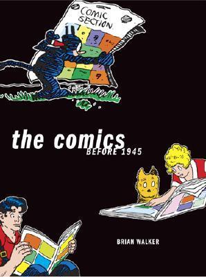 Comics Before 1945, The - Brian Walker Image