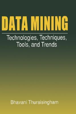 Data Mining - Bhavani Thuraisingham Image