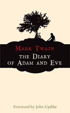 Diary of Adam and Eve, The - Mark Twain Image