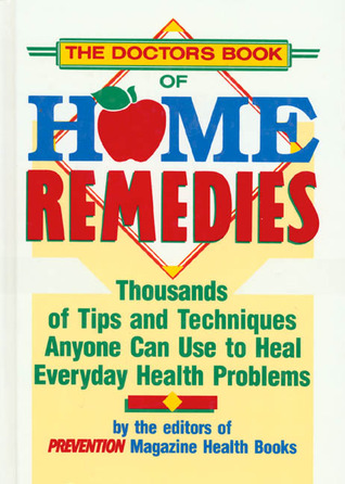 Doctors Book of Home Remedies, The - Prevention Magazine Image