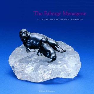 Faberge Menagerie, The - William R. Johnston Image
