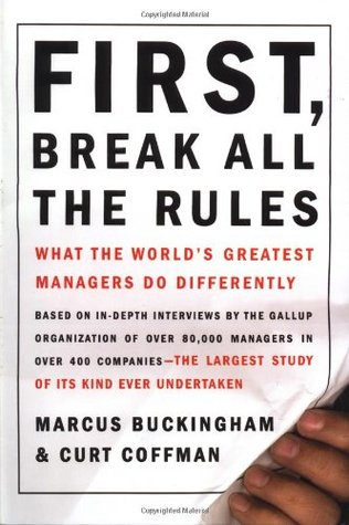 First, Break All the Rules - Marcus Buckingham Image