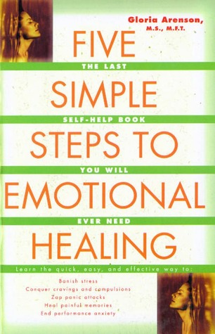 Five Simple Steps to Emotional Healing - Gloria Arenson Image