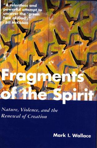 Fragments of the Spirit - Mark I. Wallace Image