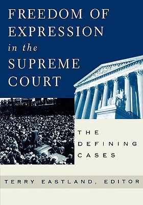Freedom of Expression in the Supreme Court - Terry Eastland Image