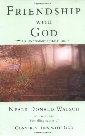 Friendship With God - Neale Donald Walsch Image
