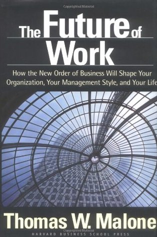Future of Work, The - Thomas W. Malone Image