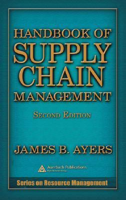 Handbook of Supply Chain Management - James B. Ayers Image