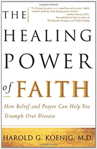 Healing Power of Faith - Harold G. Koening Image